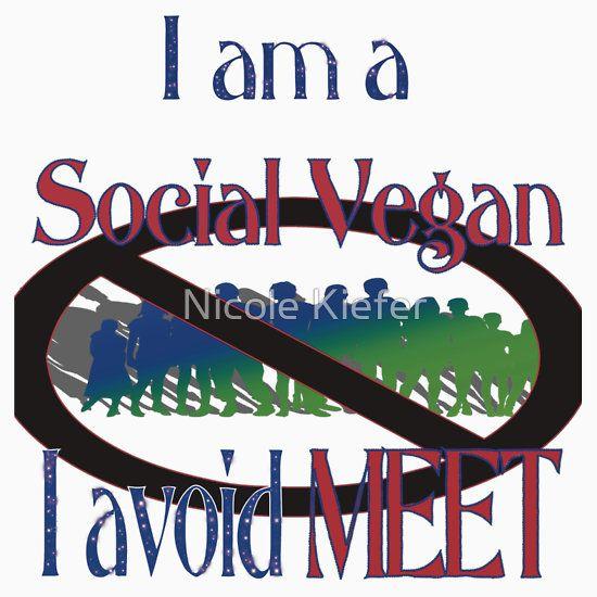 I'm a social vegan