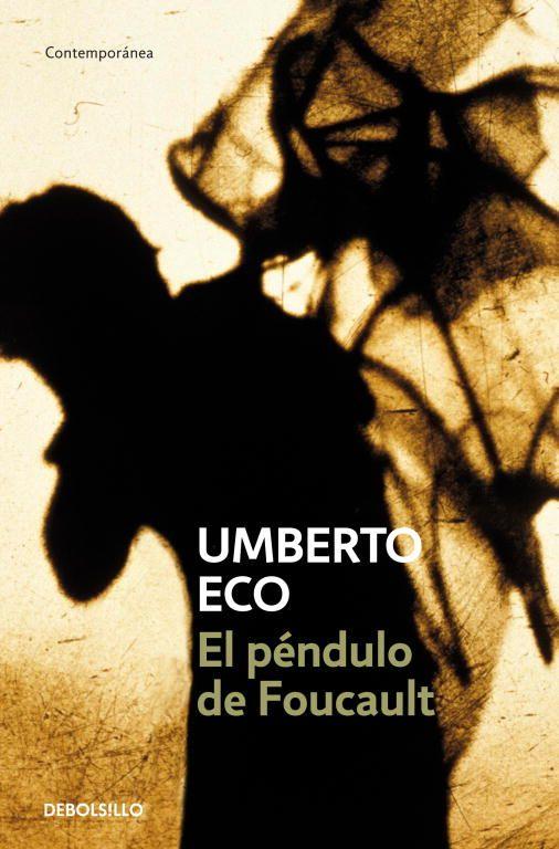 El Péndulo de Foucault. Umberto Eco