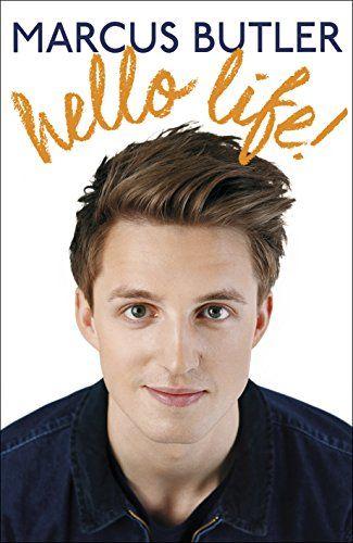 Hello Life!: Marcus Butler: 9781472230072: Amazon.com: Books