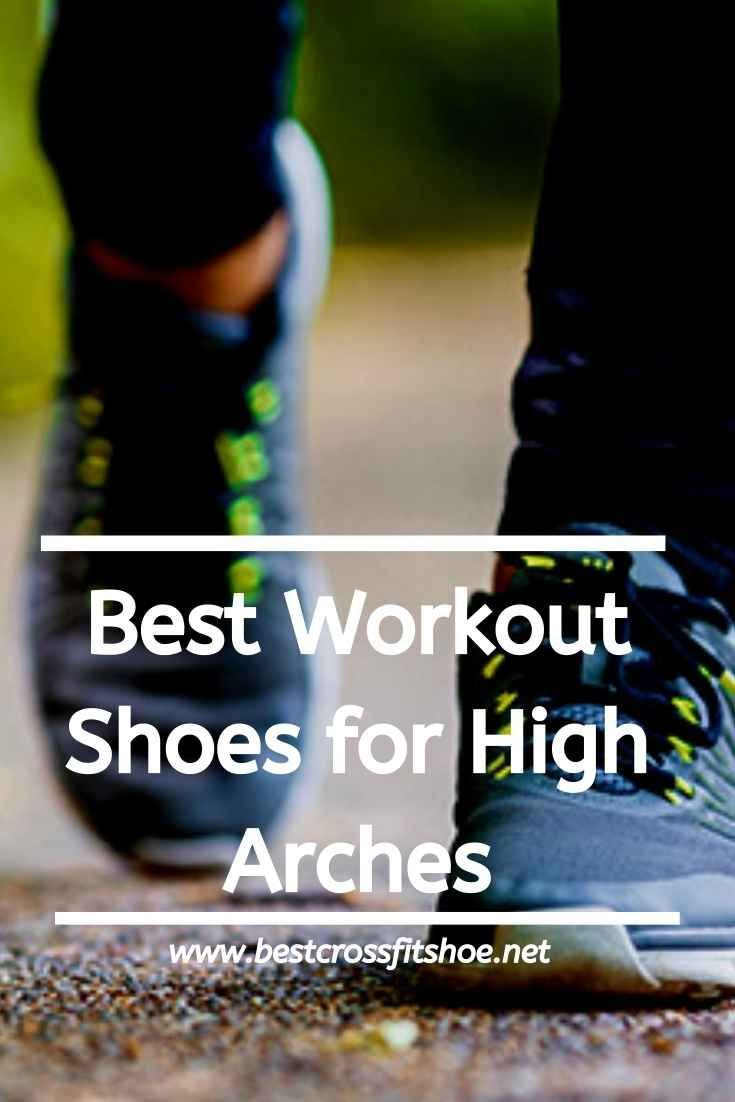 Best CrossFit Shoes for High Arches