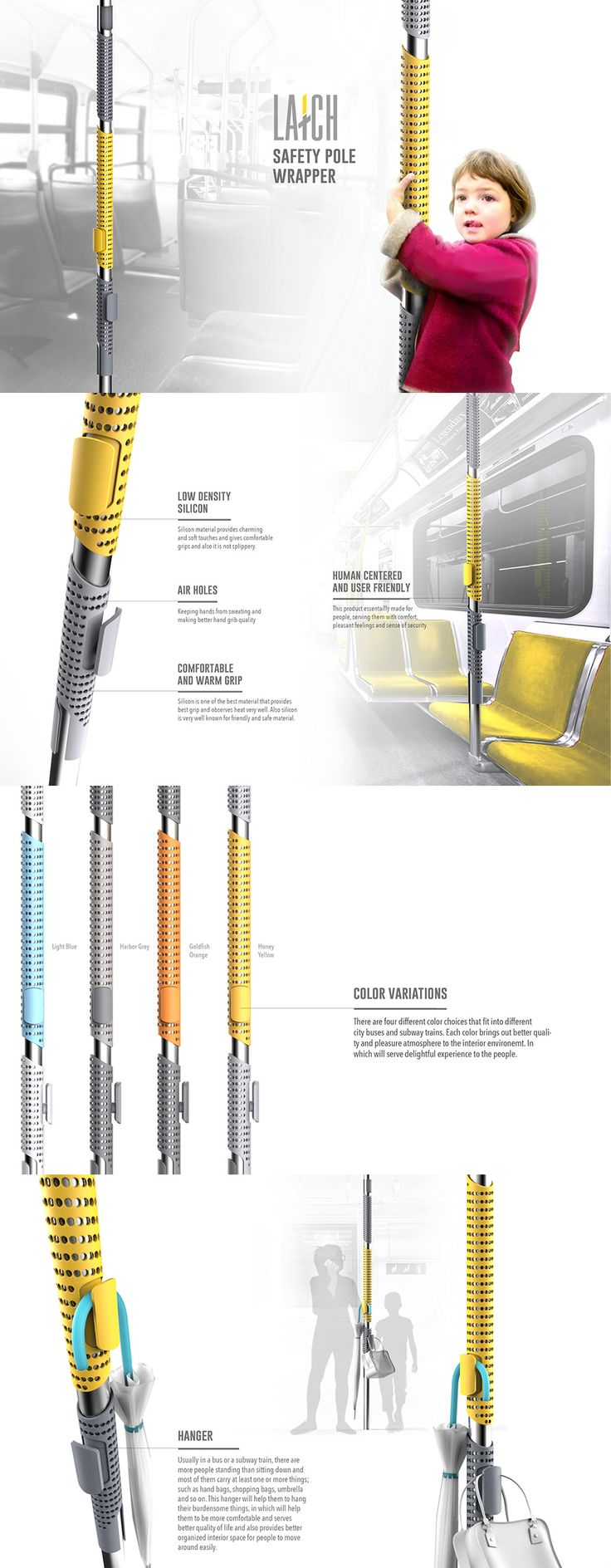 Not talking about the north and south poles! I'm talking about the metal poles in buses and subways. I cringe at the idea of sitting on a toilet in the winter, imagine having to hold on to a stainless steel pole for support during a subway ride! *shudder* Read more at Yanko Design