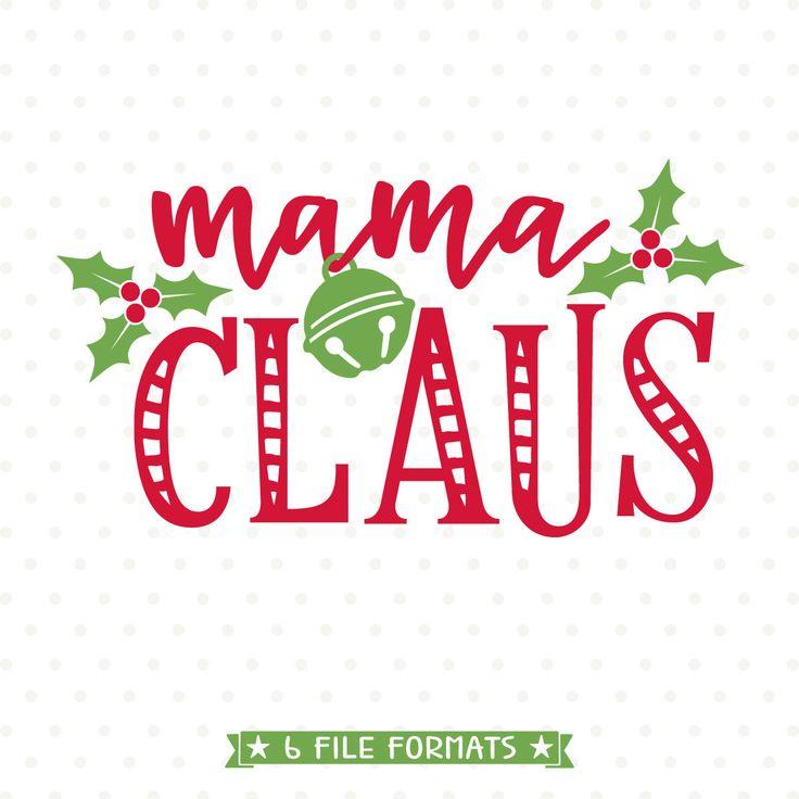 Mom Shirt Christmas SVG, Mama Claus SVG, Christmas shirt Iron on file for Mom, Holiday shirt svg, SVG Christmas, Christmas cut file by queenSVGbee on Etsy