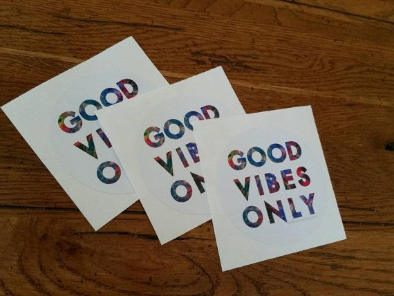 Good Vibes Only Sticker Pack Bumper Sticker by BstilesDesign