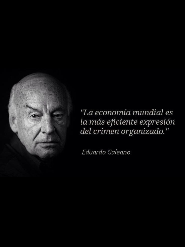 EDUARDO GALEANO recomendado: Las venas abiertas de Latinoamerica