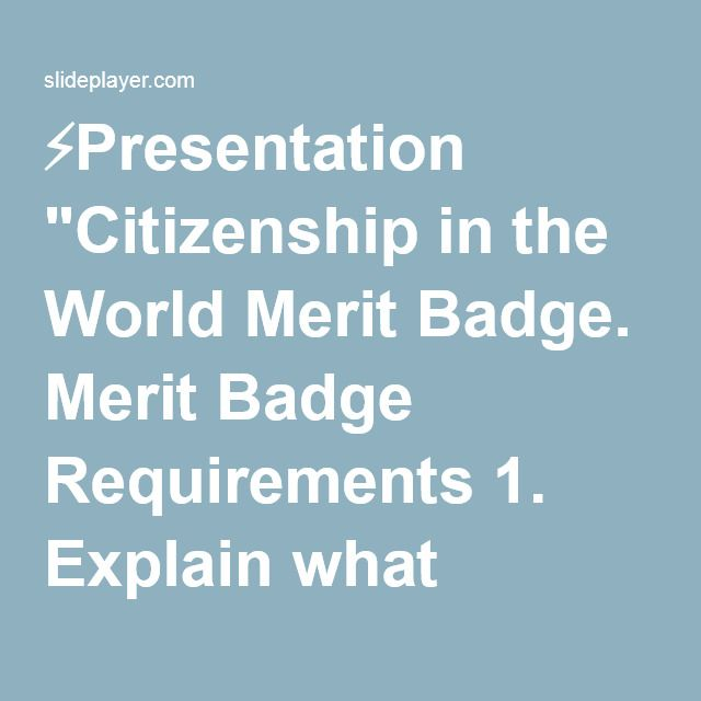Presentation quot citizenship in the world merit badge merit badge