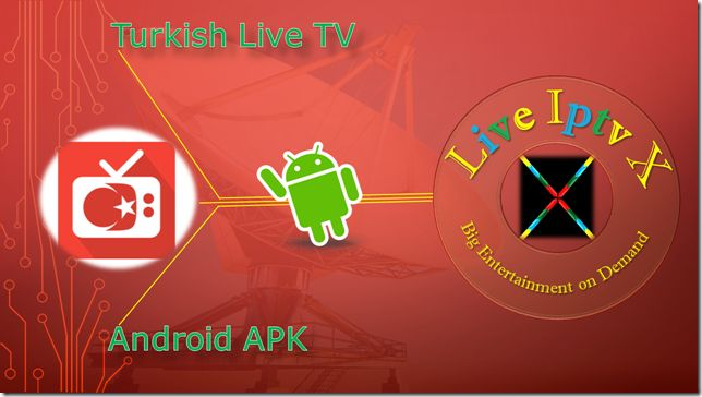 Watch TV Stream Online - Turkish Live TV Apk For Android Device   Free Streaming Live TV Channels [ Iptv APK] : Turkish Live TV APK - Live TV APK - In this apk you can Watch free turkish channel. New channels added regularly.On Android Devices.  Turkish Live TV  Watch Live Streaming TV Free Online  Download Android APP  [ for Android Devices]  Download Apple APP[ for Apple Devices]  Download Windows APP[ for Windows Devices]   Download Turkish Live TV APK Download IPTV Software  You can…