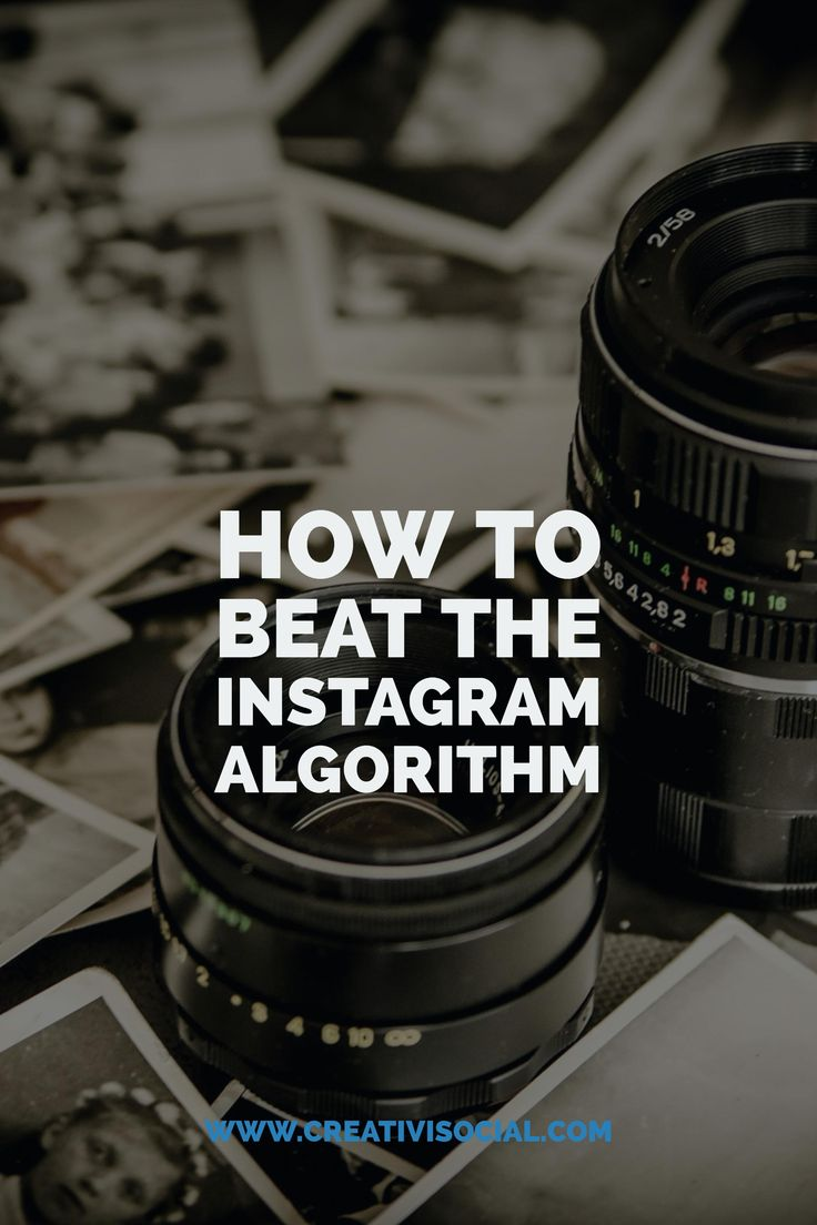 How To Beat The Instagram Algorithm http://creativisocial.com/how-to-beat-the-instagram-algorithm/