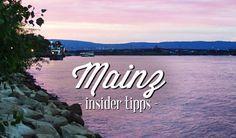 Mainz: Insider Tipps & Infos für deine Städtereise
