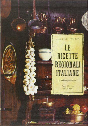 Leggere online le ricette regionali italiane libro di anna for Ricette online