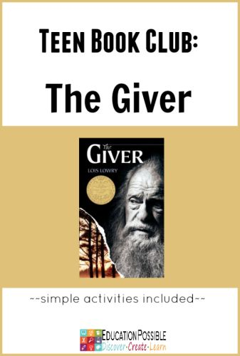 Teen Book Club Ideas: The Giver @Education Possible After you read the book together, take some time to get creative and turn it into a lesson. I'm sharing some of the things we did as a family and with our friends during our book club.