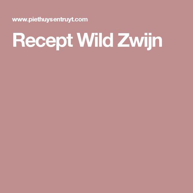 Recept Wild Zwijn