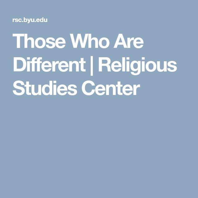 Those Who Are Different | Religious Studies Center
