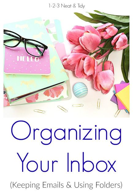 Organizing Your Inbox - How To Delete Emails - Which Emails To Keep - Using Folders