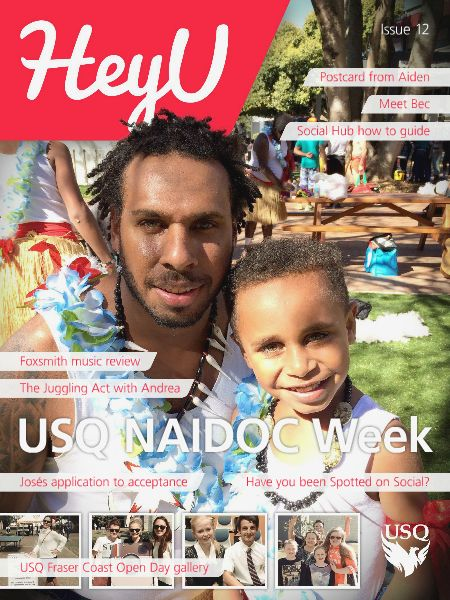 Find out how we celebrated NAIDOC week in recognition of the history, culture and achievements of Aboriginal and Torres Strait Islander peoples in issue 12 of HeyU!  #checkitout #usqstudy #usqpride [HeyU Issue 12 - 8 August 2014]