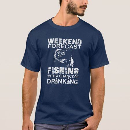WEEKEND FORECAST FISHING T-Shirt - tap to personalize and get yours