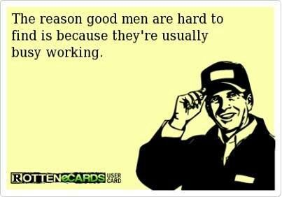 Fact! Love my hard working man!