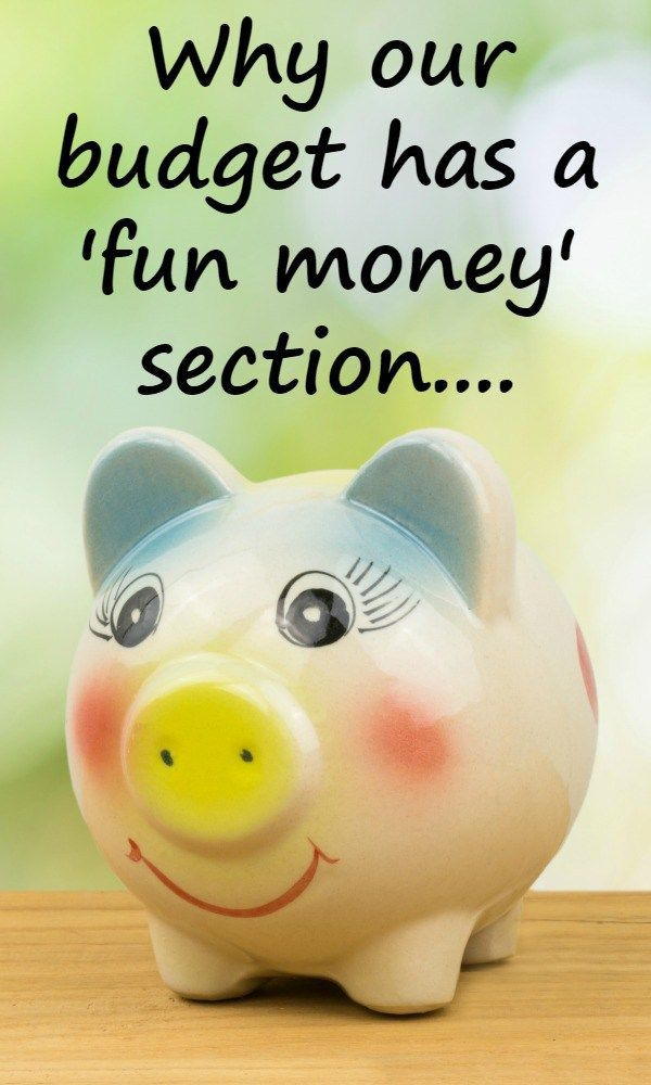 Why our budget has a 'fun money' section….