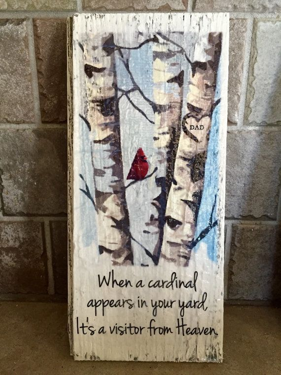 """When a cardinal appears in your yard, it's a visitor from Heaven. Wood sign 12""""x 5.5"""".  Custom initials, name, or date in heart."""