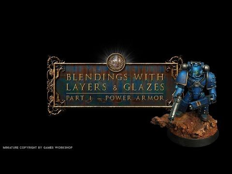 Horus Heresy - Ultramarine - Chapter 1: Blendings with Layers and Glazes - YouTube