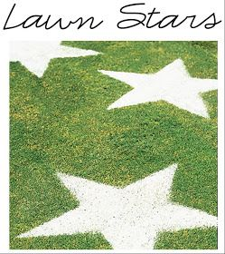 Lawn stars out of flour - cut template out of cardboard, lay template on the ground and use spray bottle to spritz grass with water, sprinkle with flour using sifter