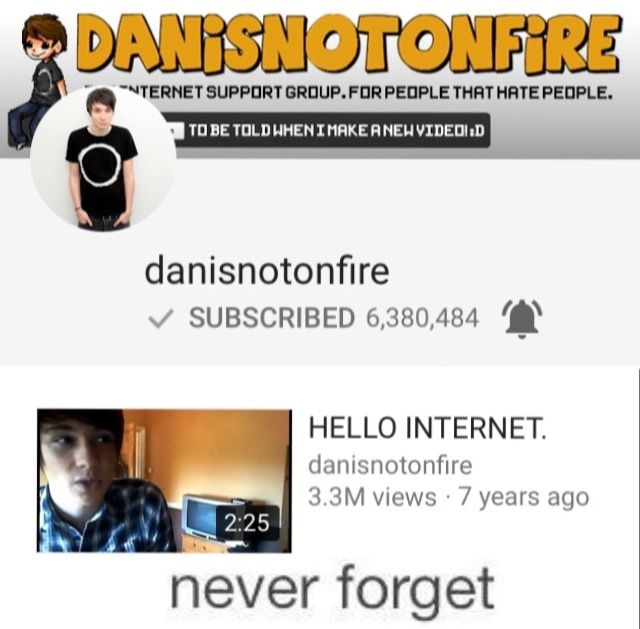 daniel howell? i dont know her<<< danissontnonfire? who the hell is her, don't know em