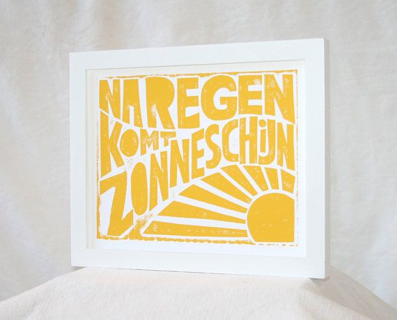 Na Regen Komt Zonneschijn  After Rain by rawartletterpress #feelsgood www.feelgoodshopevent.nl