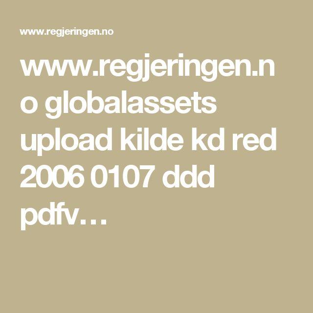 www.regjeringen.no globalassets upload kilde kd red 2006 0107 ddd pdfv…