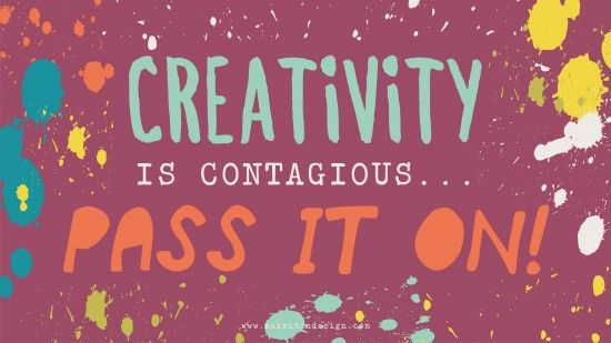 Creativity is contagious   Rachael Taylor   Make it in Design   Quote of the week