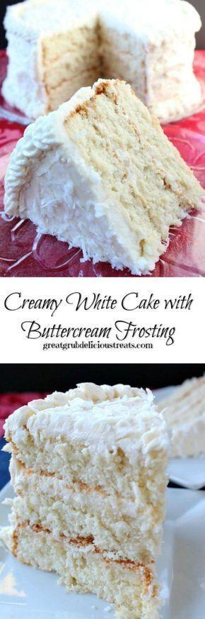 Creamy White Cake with Buttercream Frosting #whitecakerecipes