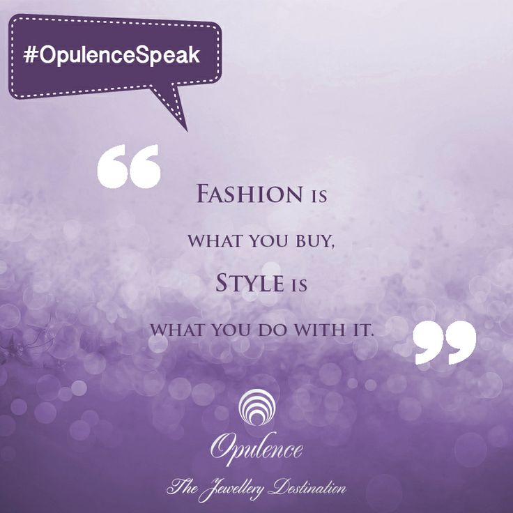 """#OpulenceSpeak: We couldn't agree more… """"Follow us"""" if you agree it too!"""