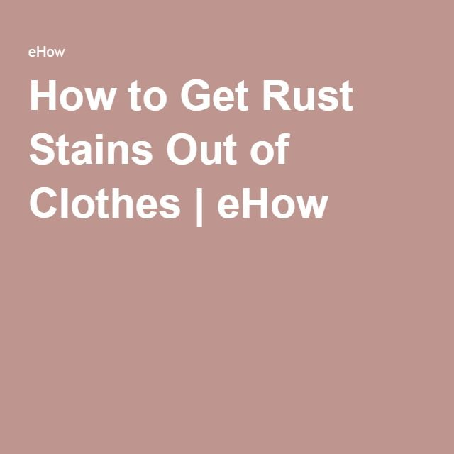 how to get rust stains out of clothes clothes stains and how to get. Black Bedroom Furniture Sets. Home Design Ideas