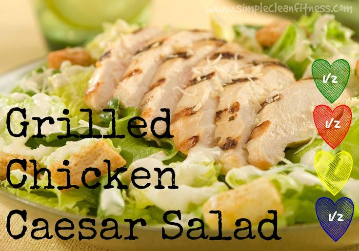 Grilled Chicken Caesar Salad - 21 Day Fix Recipes - Clean Eating Recipes Healthy Recipes - Dinner - Lunch weight loss www.simplecleanfitness.com