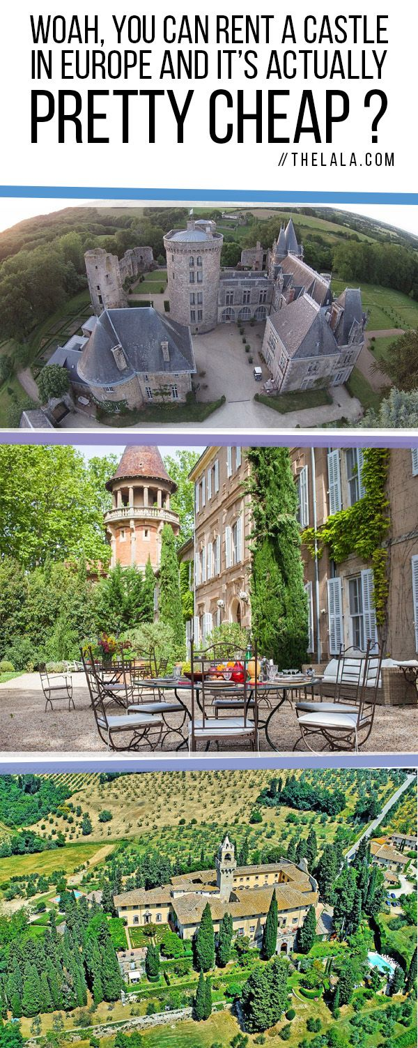 Woah, You Can Rent A Castle In Europe And It's Actually Pretty Cheap