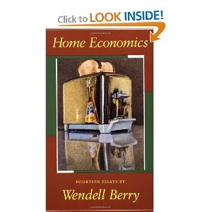 home economics fourteen essays by wendell berry