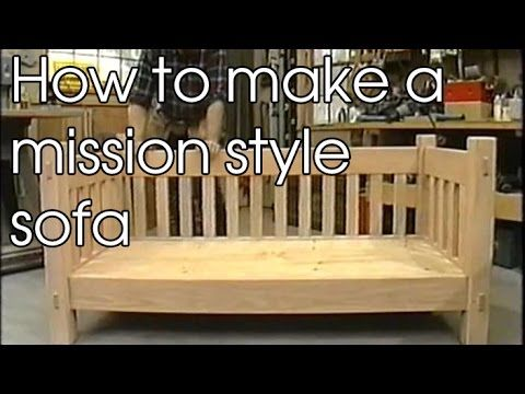 How to make a mission style sofa. Mission Furniture Sofa - YouTube