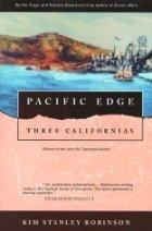 """Pacific Edge"" by Kim Stanley Robinson"