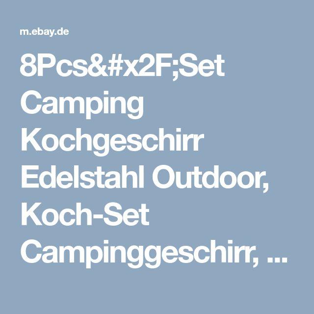 8Pcs/Set Camping Kochgeschirr Edelstahl Outdoor, Koch-Set Campinggeschirr, Töpfe  | eBay