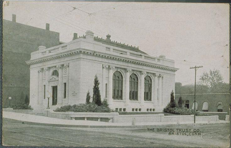 Image- (postcard)Bristol Trust Company, Bristol | Connecticut History Illustrated