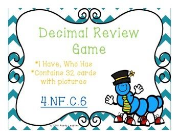Decimals I have who has game CCSS 4.NF.C.6