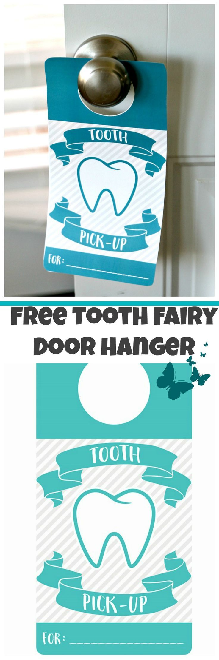 Tooth Fairy Door Hanger, FREE PRINTABLE to notify the tooth fairy where to grab her tooth!