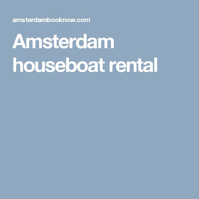 Amsterdam houseboat rental