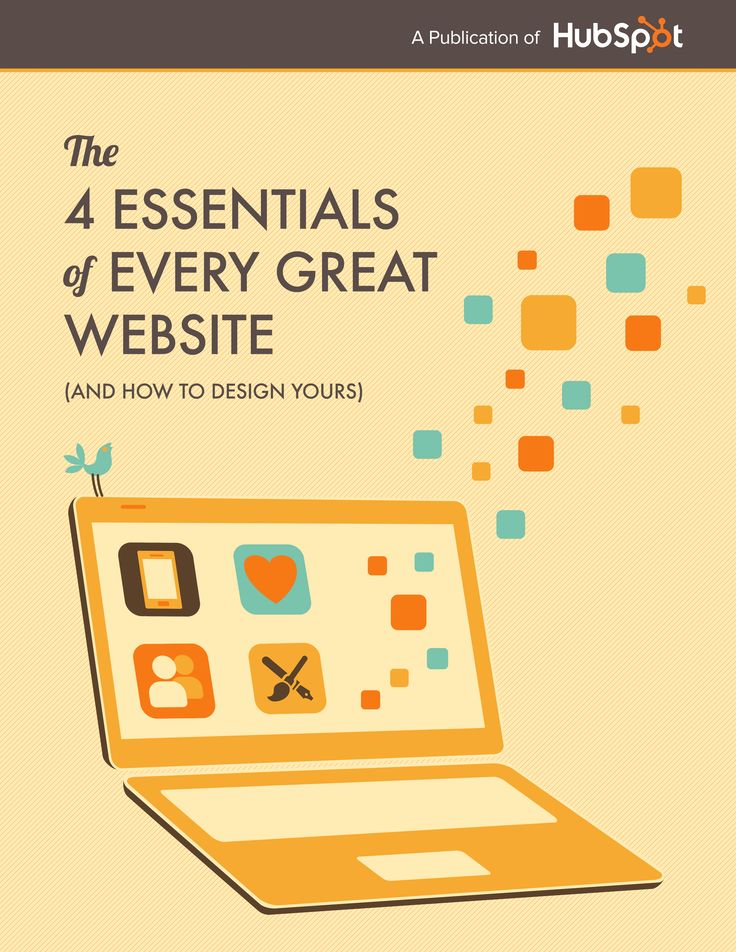 Free Download: The 4 Essentials of Every Great Website  (And How to Design Yours)