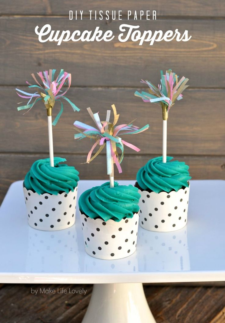 DIY Tissue Paper Cupcake Toppers. Town House Tip: This festive detail also works as a playful drink stirrer in your cocktail!