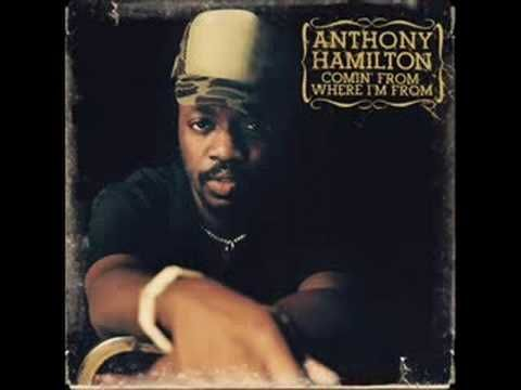 Anthony Hamilton - Comin' From Where I'm From - YouTube