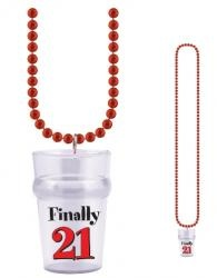 1 - 33 inch red string of beads with a 2 1/2 oz. shot glass attached that says: 'Finally 21.' Drink up kids!!