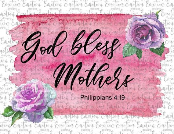 God Bless Mothers Clipart Instant Download Sublimation Etsy In 2021 Blessed Mother Mother Clipart Mother Day Wishes