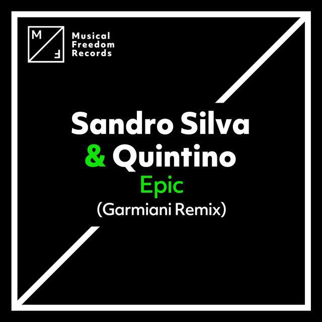 Epic - Garmiani Remix