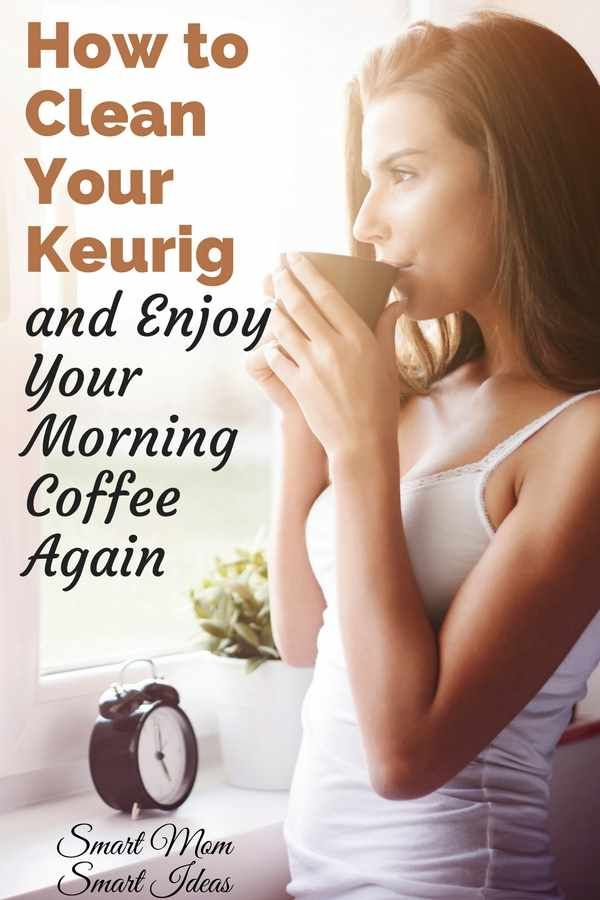 How To Clean A Keurig With Step By Step Instructions Keurig Cleaning Cleaning Keurig