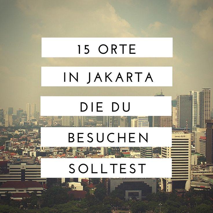 Amazing Jakarta Sehensw rdigkeiten