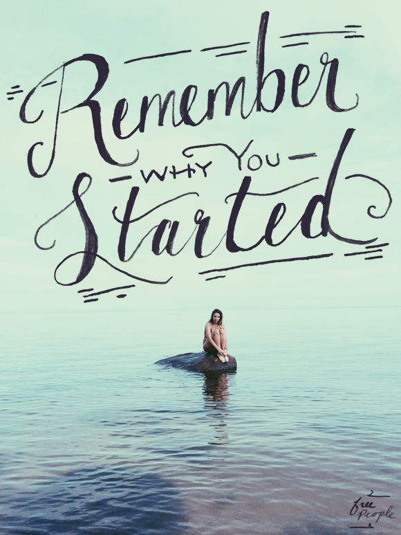 Monday Quote: Remember | Free People Blog #freepeople
